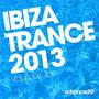 Ibiza Trance 2013, Volume One