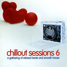 Ministry of Sound: Chillout Sessions 6 by Various Artists