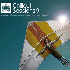 Ministry of Sound: Chillout Sessions 9 by Various Artists