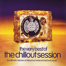 Ministry of Sound: The Very Best of the Chillout Session mp3 Compilation by Various Artists