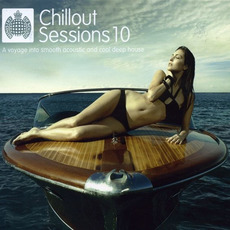 Ministry of Sound: Chillout Sessions 10 by Various Artists