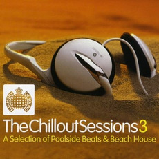 Ministry of Sound: The Chillout Sessions 3 mp3 Compilation by Various Artists
