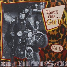 That'll Flat ... Git It, Volume 11: Rockabilly From the Vaults of Mercury Records mp3 Compilation by Various Artists