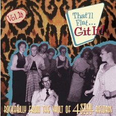 That'll Flat ... Git It, Volume 26: Rockabilly From the Vaults of 4 Star Records mp3 Compilation by Various Artists