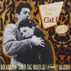 That'll Flat ... Git It, Volume 20: Rockabilly From the Vaults of Event Records mp3 Compilation by Various Artists