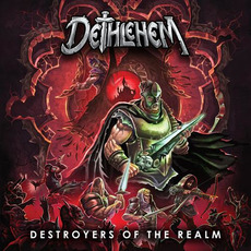 Destroyers of the Realm mp3 Album by Dethlehem