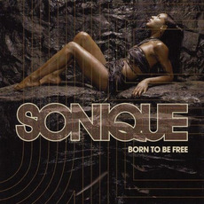 Born to Be Free mp3 Album by Sonique