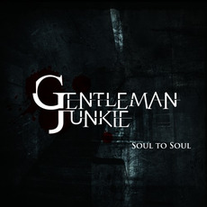 Soul to Soul by Gentleman Junkie