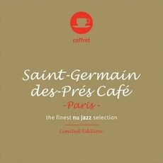 Saint-Germain-des-Prés Café: Paris (Limited Edition) mp3 Compilation by Various Artists