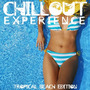 Chillout Experience