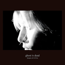 Ghost Is Dead by Spangle Call Lilli Line