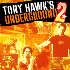 Tony Hawk's Underground 2 mp3 Soundtrack by Various Artists