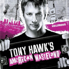 Tony Hawk's American Wasteland mp3 Soundtrack by Various Artists