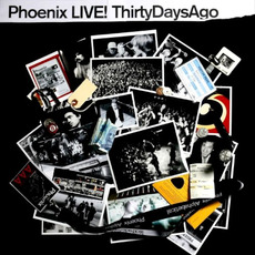 LIVE! ThirtyDaysAgo mp3 Live by Phoenix