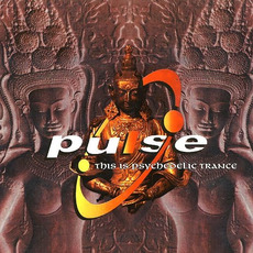 Pulse 1: This Is Psychedelic Trance mp3 Compilation by Various Artists