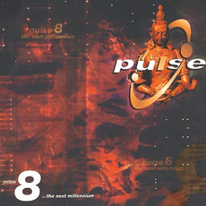 Pulse 8: The Next Millennium mp3 Compilation by Various Artists