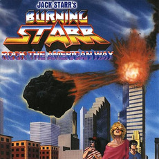 Rock The American Way mp3 Album by Jack Starr's Burning Starr
