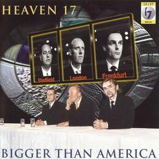 Bigger Than America mp3 Album by Heaven 17