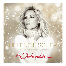 Weihnachten mp3 Album by Helene Fischer & Royal Philharmonic Orchestra