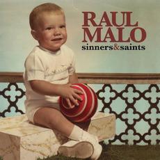 Sinners & Saints by Raul Malo