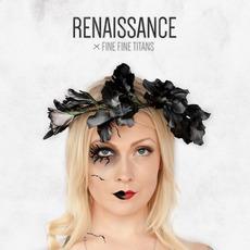Renaissance mp3 Album by Fine Fine Titans
