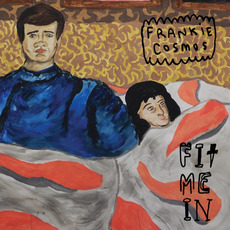 Fit Me In mp3 Album by Frankie Cosmos