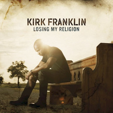 Losing My Religion mp3 Album by Kirk Franklin