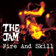 Fire And Skill: The Jam Live mp3 Artist Compilation by The Jam