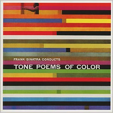 Frank Sinatra Conducts Tone Poems of Color (Remastered) mp3 Album by Frank Sinatra