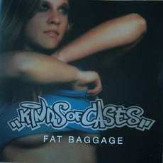Fat Baggage mp3 Album by Kinds of Cases