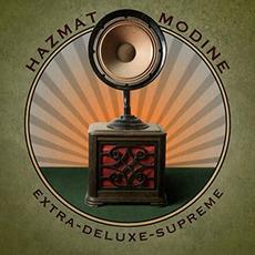 Extra-Deluxe-Supreme mp3 Album by Hazmat Modine