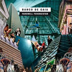 Farewell Ferengistan mp3 Album by Banco de Gaia