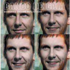 Memories Dreams Reflections mp3 Album by Banco de Gaia