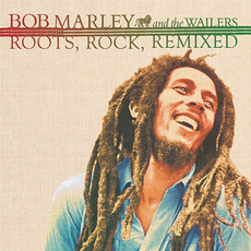 Roots, Rock, Remixed mp3 Album by Bob Marley & The Wailers