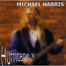 Hurricane X mp3 Album by Michael Harris