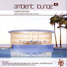 Ambient Lounge 10 by Various Artists