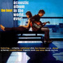 The Best Acoustic Album in the World... Ever!