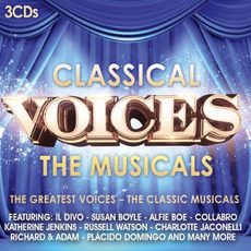 Classical Voices: The Musicals mp3 Compilation by Various Artists