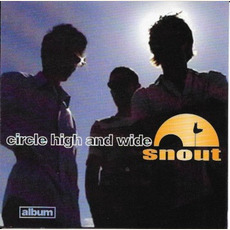 Circle High and Wide mp3 Album by Snout