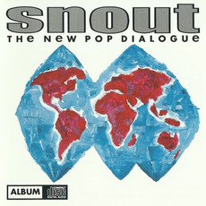 The New Pop Dialogue mp3 Album by Snout
