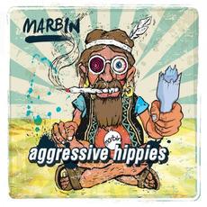 Aggressive Hippies mp3 Album by Marbin