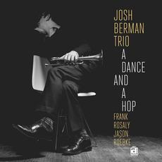 A Dance and a Hop by Josh Berman Trio