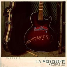 Inoxidables mp3 Album by La Mississippi