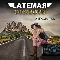 Miranda mp3 Album by Latemar Cowboys