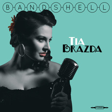 Bandshell mp3 Album by Tia Brazda
