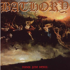 Blood Fire Death (Remastered) mp3 Album by Bathory