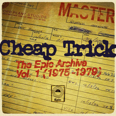 The Epic Archive, Vol. 1 (1975-1979) mp3 Artist Compilation by Cheap Trick