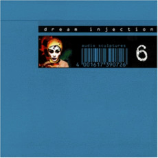 Dream Injection, Volume 6 by Various Artists