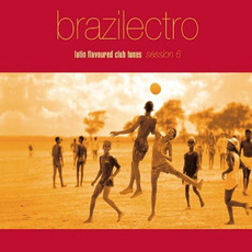 Brazilectro: Session 6 by Various Artists