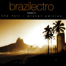 Brazilectro: Session 3 by Various Artists